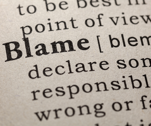 Do you find yourself looking for someone to blame?
